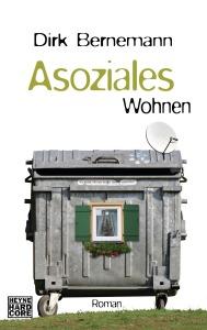 Asoziales Wohnen von Dirk Bernemann