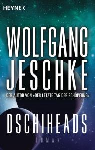 Dschiheads von Wolfgang Jeschke