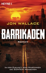 Barrikaden von Jon Wallace