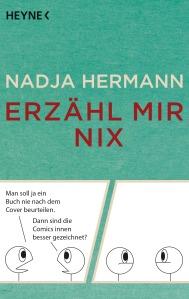 Erzaehl mir nix von Nadja Hermann