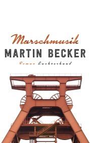 Marschmusik von Martin Becker
