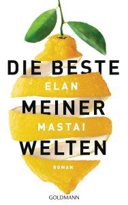 Die beste meiner Welten von Elan Mastai