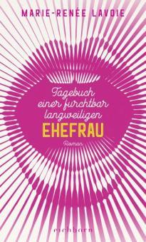 tagebuch-einer-furchtbar-langweiligen-ehefrau_9783847900641.